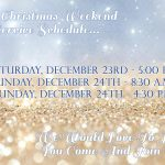2017 Christmas Weekend Service Schedule